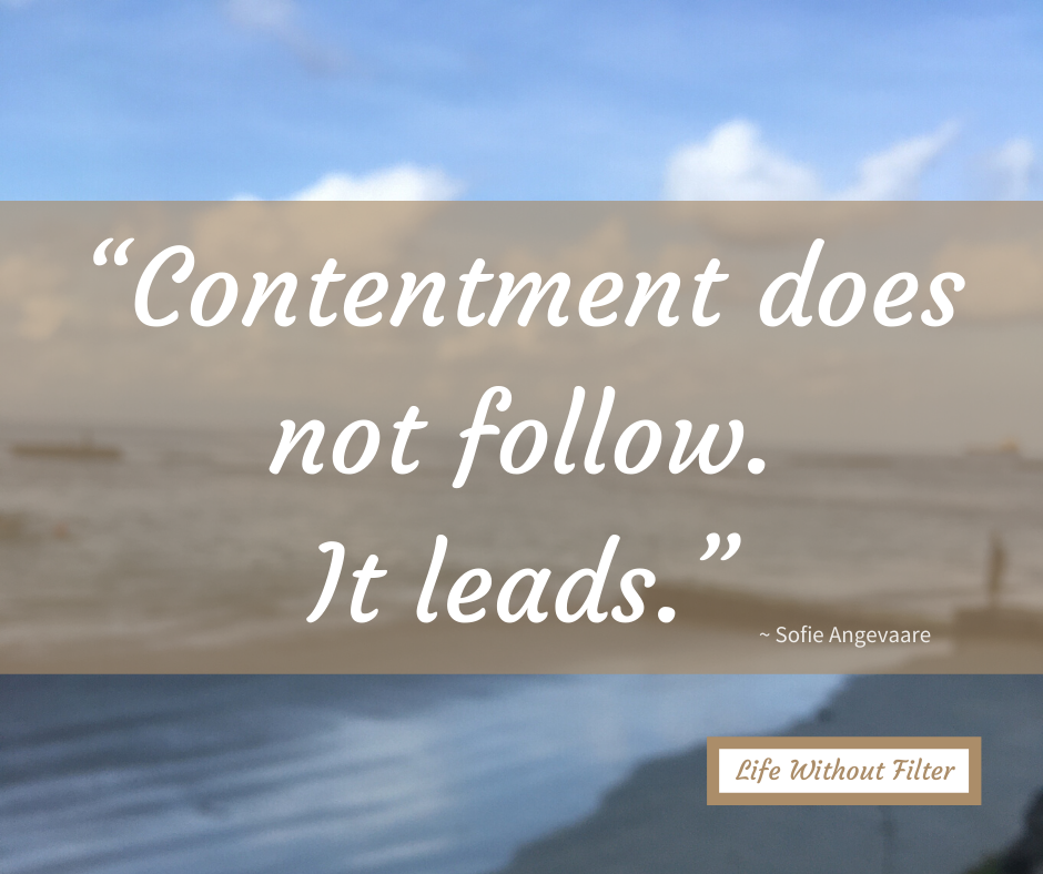 contentment does not follow